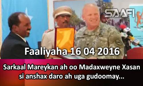 Photo of Faaliyaha Qaranka 16 04 2016 Sarkaal Mareykan ah oo M. Xasan si xushmad daro leh uga gudoomay bilad