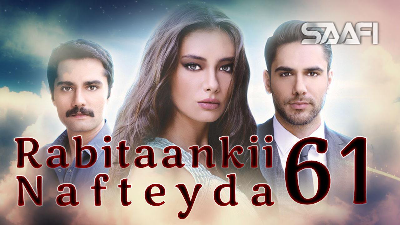Photo of Rabitaankii Nafteyda Part 61