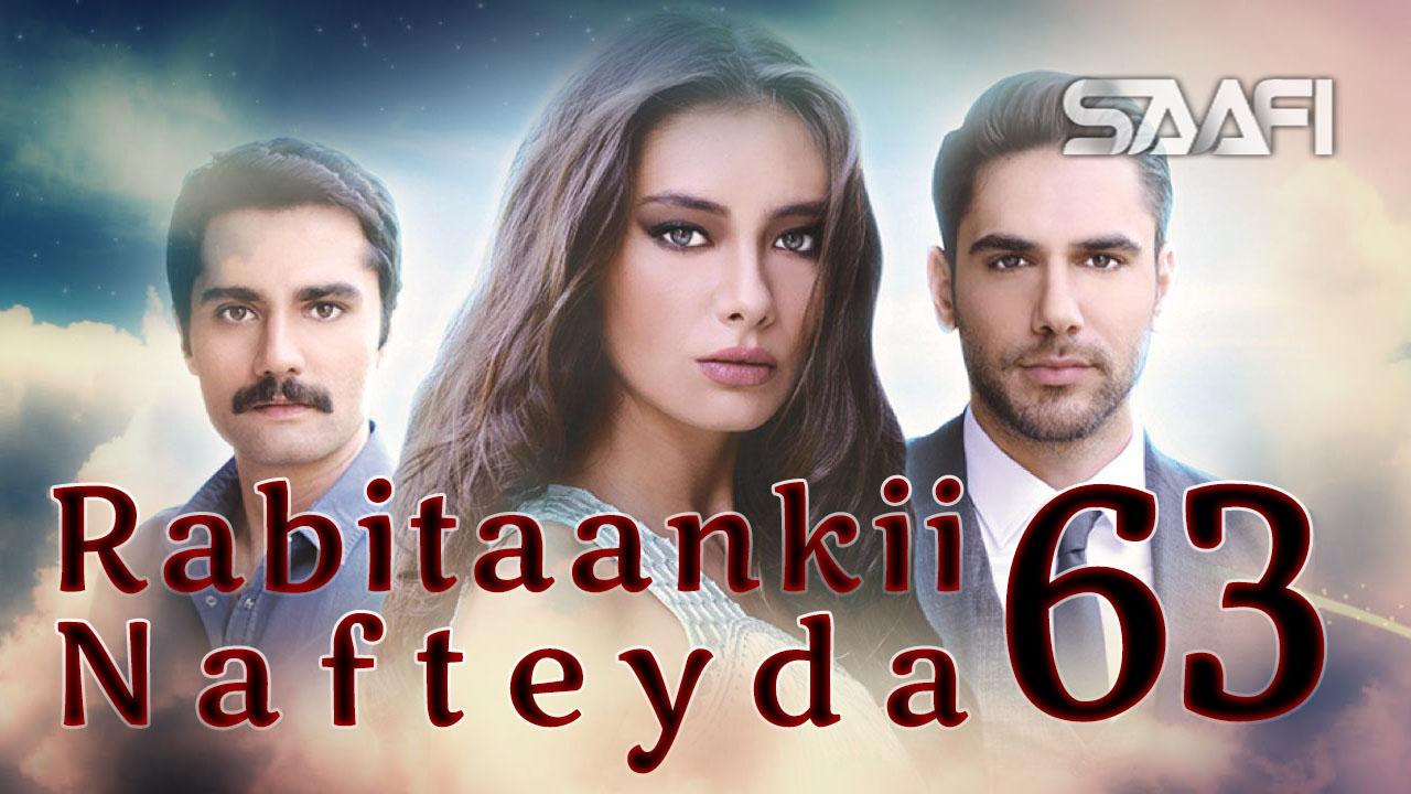 Photo of Rabitaankii Nafteyda Part 63