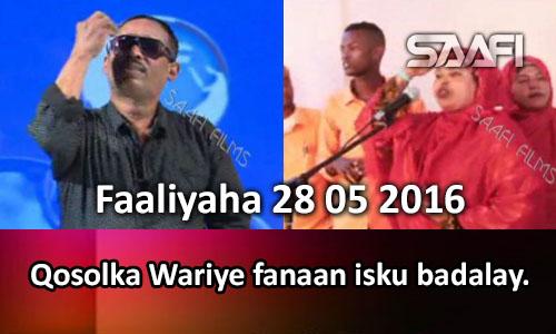 Photo of Faaliyaha Qaranka 28 05 2016 Qosolka Wariye Fanaan isku badalay.