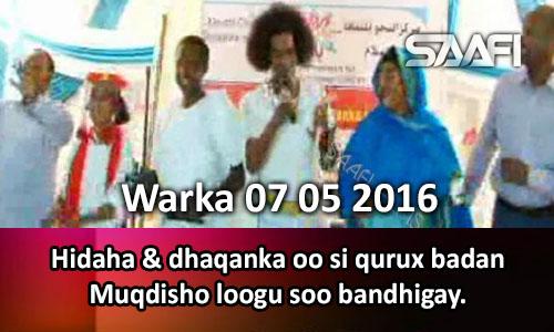 Photo of Warka 07 05 2016 Hidaha & Dhaqanka oo Muqdisho si qurux badan loogu soo bandhigay.