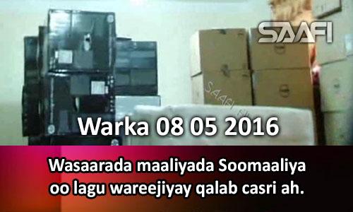 Photo of Warka 08 05 2016 Wasaarada maaliyada Soomaaliya oo lagu wareejiyay qalab casri ah.