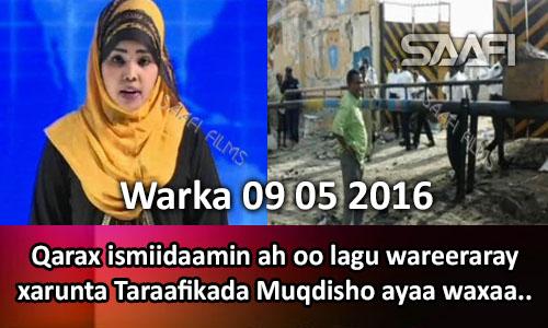 Photo of Warka 09 05 2016 Qarax ismiidaamin ah oo lagu weeraray xarunta taraafikada Muqdisho ayaa waxaa ku geeriyooday.