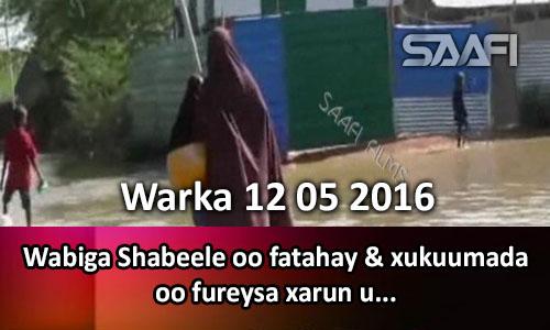 Photo of Warka 12 05 2016 Wabiga Shabeele oo fatahay & xukuumada oo fureysa xarun lagu…