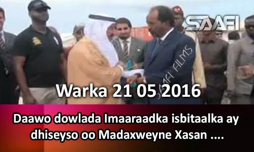 Photo of Warka 21 05 2016 Daawo dowlada Imaaraadka isbitaalka ay dhiseyso oo madaxweyne Xasan dhagax dhigay.