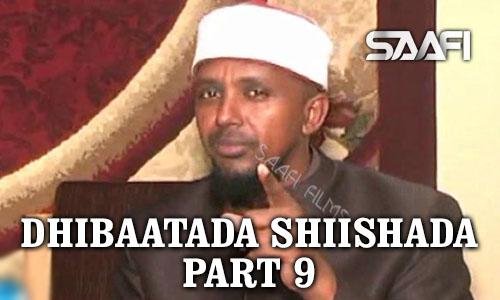 Photo of Dhibaatada Shiishada Part 9 Sheekh Maxamed Kenyawi Cairo Saafi studio