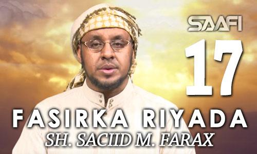 Photo of Fasirka Riyada Part 17 Sheekh Siciid Maxamed Faarax
