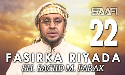 Photo of Fasirka Riyada Part 22 Sheekh Siciid Maxamed Faarax