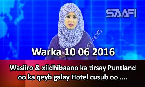 Photo of Warka 10 06 2016 Wasiiro & xildhibaano ka tirsan Puntland oo ka qeyb galay Hotel cusub oo xariga laga jaray.