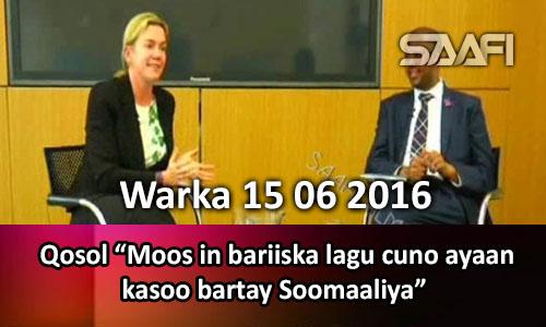 Photo of Warka 15 06 2016 Qosol wareysi lala yeeshay safiirka dalka Ingiriiska u fadhiya Soomaaliya.