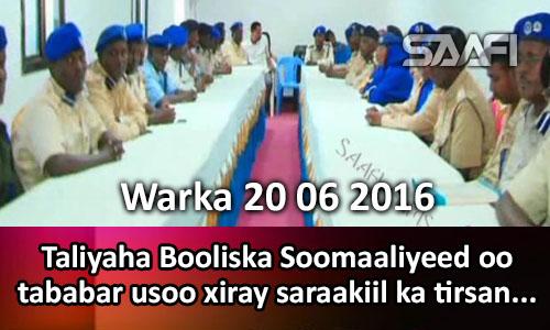 Photo of Warka 20 06 2016 Taliyaha Booliska Soomaaliyeed oo tababar usoo xiray saraakiil ka tirsan….