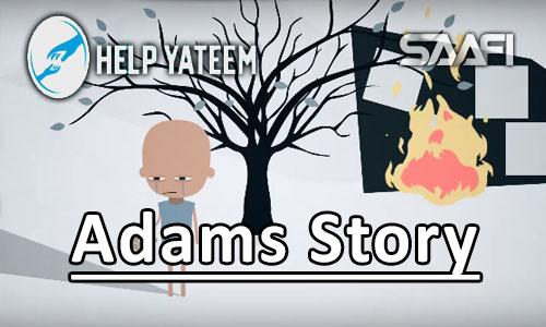 Photo of Help Yateem Adams Story. Saafi Films
