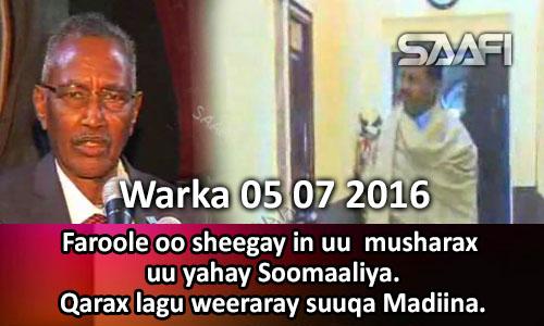 Photo of Warka 05 07 2016 Faroole oo sheegay in uu musharax u yahay Soomaaliya.