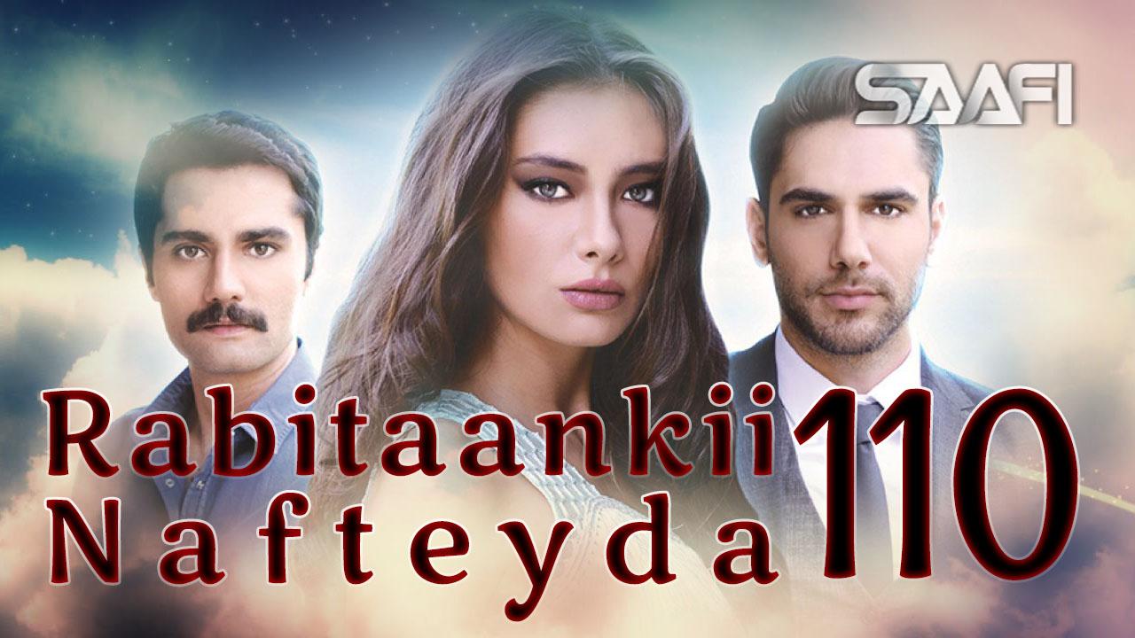 Photo of Rabitaankii Nafteyda Part 110