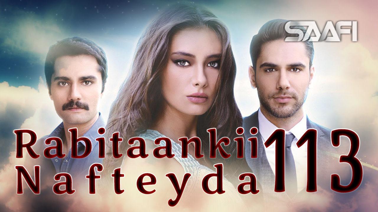 Photo of Rabitaankii Nafteyda Part 113
