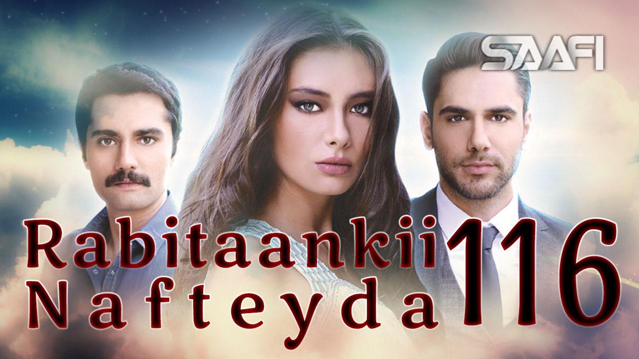 Photo of Rabitaankii Nafteyda Part 116