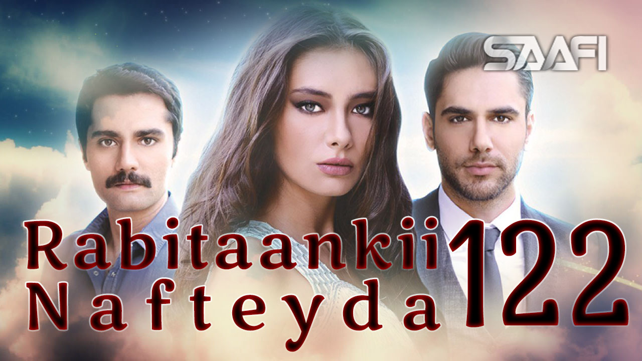 Photo of Rabitaankii Nafteyda Part 122