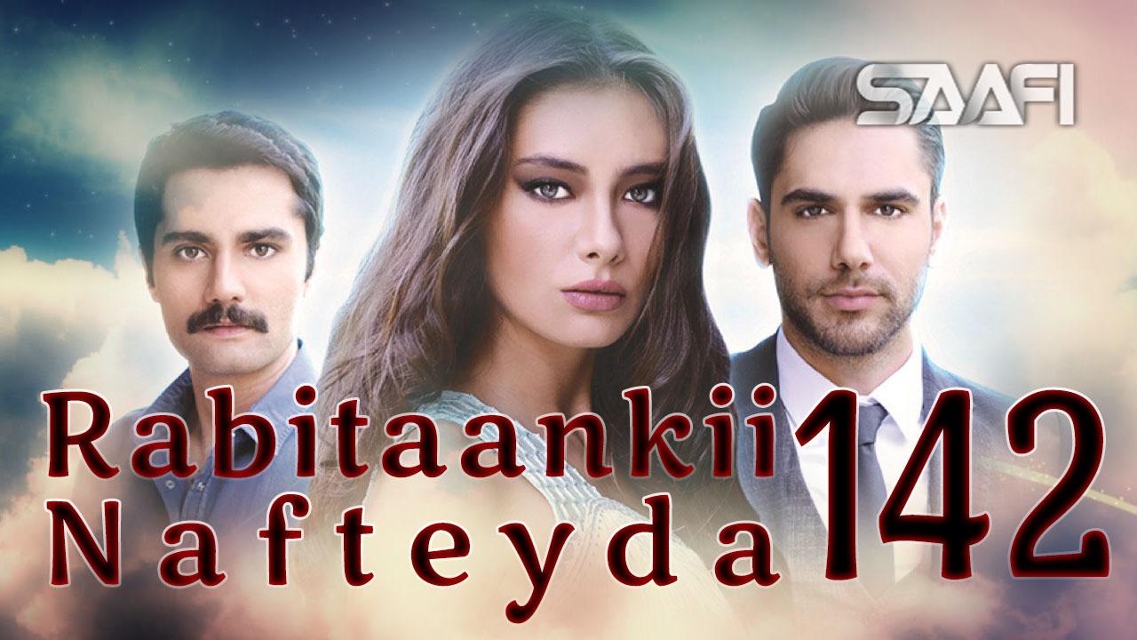 Photo of Rabitaankii Nafteyda Part 142
