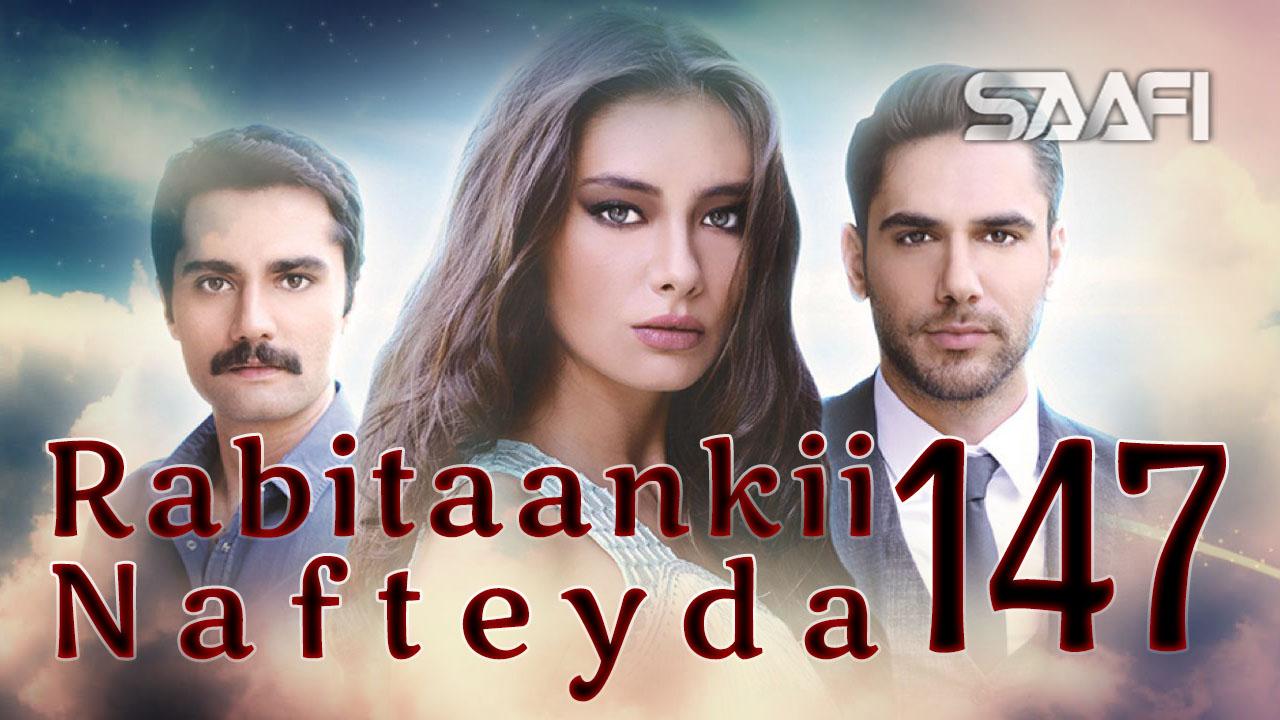 Photo of Rabitaankii Nafteyda Part 147