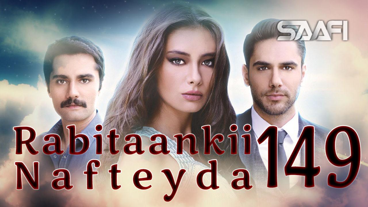 Photo of Rabitaankii Nafteyda Part 149