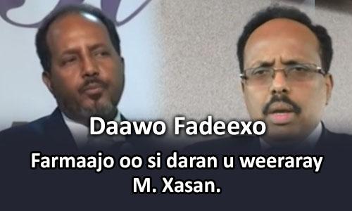 Photo of Farmaajo oo si daran u weeraray M. Xasan.