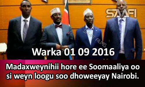 Photo of Warka 01 09 2016 Madaxweynihii hore ee Soomaaliya oo si weyn loogu soo dhoweeyay Nairobi.