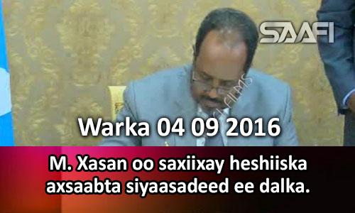 Photo of Warka 04 09 2016 M. Xasan oo saxiixay heshiiska axsaabta siyaasadeed ee Soomaaliya.