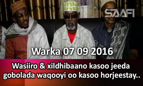 Photo of Warka 07 09 2016 Wasiiro & xildhibaano kasoo jeeda gobolada waqooyi oo kasoo horjeestay.