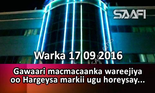 Photo of Warka 17 09 2016 Gawaari macmacaanka wareejiya oo markii ugu horeysay Hargeysa laga…
