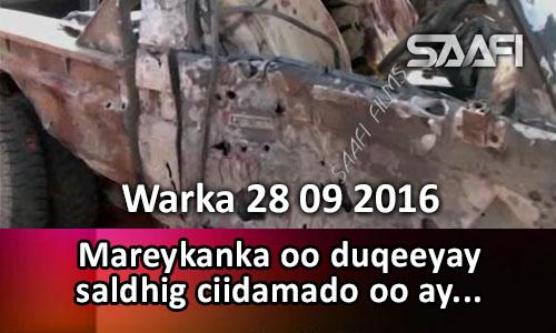 Photo of Warka 28 09 2016 Mareykanka oo duqeeyay saldhig ciidamo oo ay…