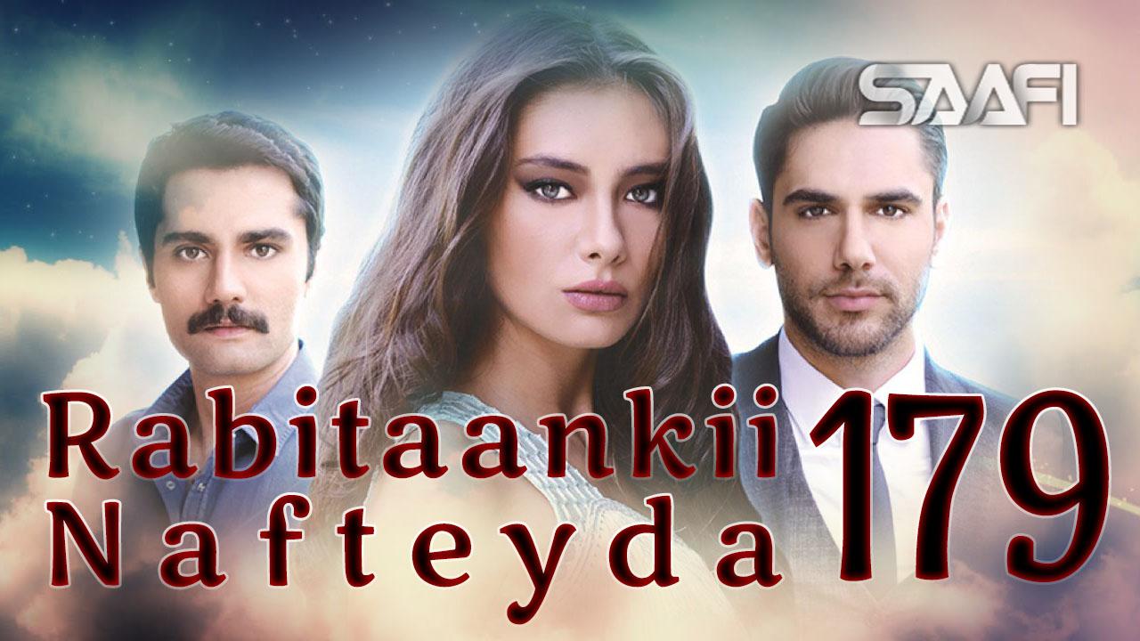 Photo of Rabitaankii Nafteyda Part 179