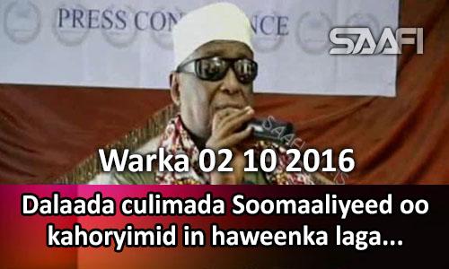 Photo of Warka 02 10 2016 Dalada culimada Soomaaliyeed oo kahoryimid in haweenka laga…