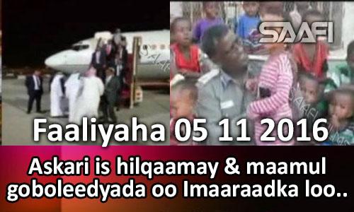 Photo of Faaliyaha Qaranka 05 11 2016 Askari ishilqaamay & maamul goboleedyada oo Imaaraadka looga yeeray.