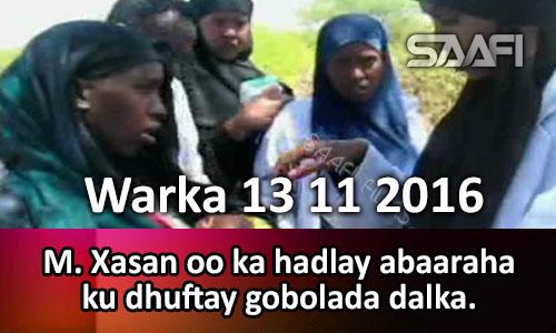 Photo of Warka 13 10 2016 M. Xasan oo ka hadlay abaaraha ku dhuftay gobolada dalka.