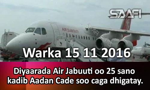 Photo of Warka 15 11 2016 Diyaarada Air Jabuuti oo 25 sano kadib Muqdisho soo caga dhigatay.