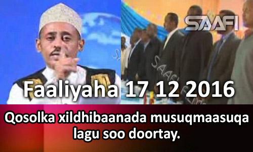 Photo of Faaliyaha 17 12 2016 Qosolka xildhibaanada musuqmaasuqa lagu soo doortay.