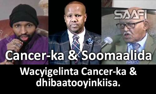 Photo of Wacyigelinta Cancer-ka & dhibaatooyinkiisa Arrimaha Bulshada.