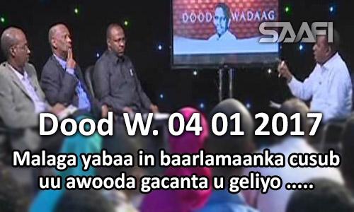 Photo of Barlamaanka cusub malaga yaaba in uu awooda gacanta u geliyo… DOOD WADAAG 04 01 2017