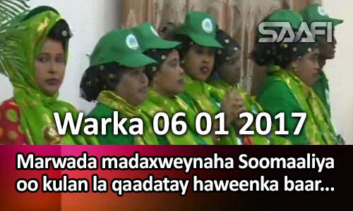 Photo of Warka 06 01 2017 Marwada madaxweynaha Soomaaliya oo kulan la qaadatay haweenka ku jira..