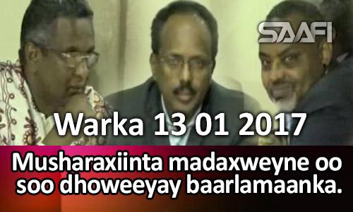 Photo of Warka 13 01 2017 Musharaxiinta madaxweyne oo soo dhoweeyay baarlamaanka.