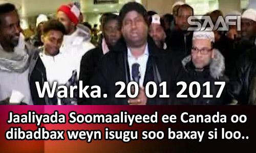 Photo of Warka 20 01 2017 Jaaliyada Soomaaliyeed ee Canada oo dibadbax weyn isugu soo baxay si…