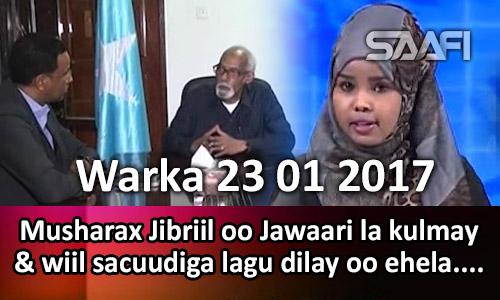 Photo of Warka 23 01 2017 Musharax Jibriil oo Jawaari la kulmay & wiil sacuudiga lagu dilay oo ehela…