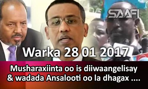 Photo of Warka 28 01 2017 Musharaxiinta oo is diiwaangelisay & wadada Ansalooti oo…
