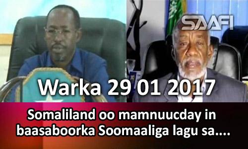 Photo of Warka 29 01 2017 Somaliland oo mamnuucday in baasaboorka Soomaaliga lagu sameeyo…