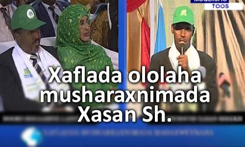 Photo of Xaflada ololaha musharaxnimada Xasan Sheekh.