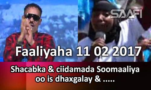 Photo of Faaliyaha 11 02 2017 Shacabka & ciidamada Soomaaliya oo is dhaxgalay.