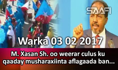 Photo of Warka 03 02 2017 M. Xasan Sh. oo weerar culus ku qaaday musharaxiinta baneestay aflagaada.