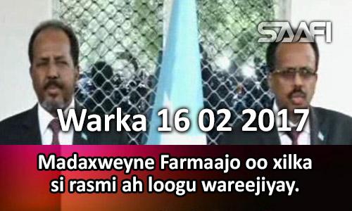 Photo of Warka 16 02 2017 Madaxweyne Farmaajo oo xilka si rasmi ah loogu wareejiyay.