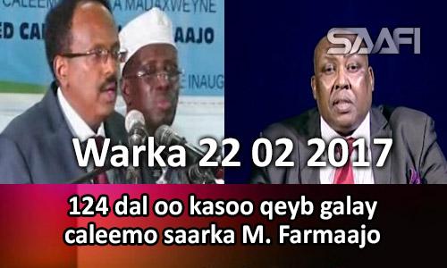 Photo of Warka 22 02 2017 124 dal oo kasoo qeybgalay caleemo saarka M. Farmaajo.