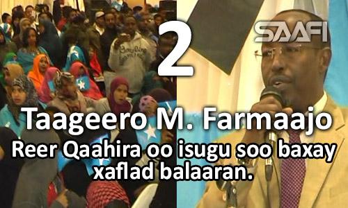 Photo of Part 2 Reer Qaahira oo isugu soo baxay taageerida M. Farmaajo & Gud. G. Banaadir oo…